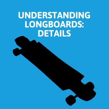 Understanding Longboards: Wheel Wells, Flares & Cut-outs