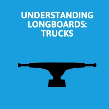 Understanding Longboards: Trucks