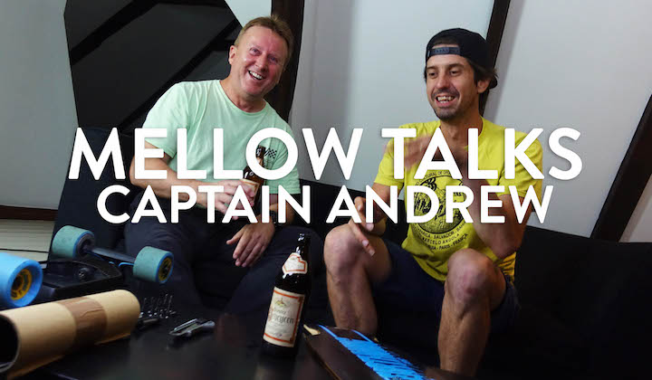 Mellow Talks: Captain Andrew
