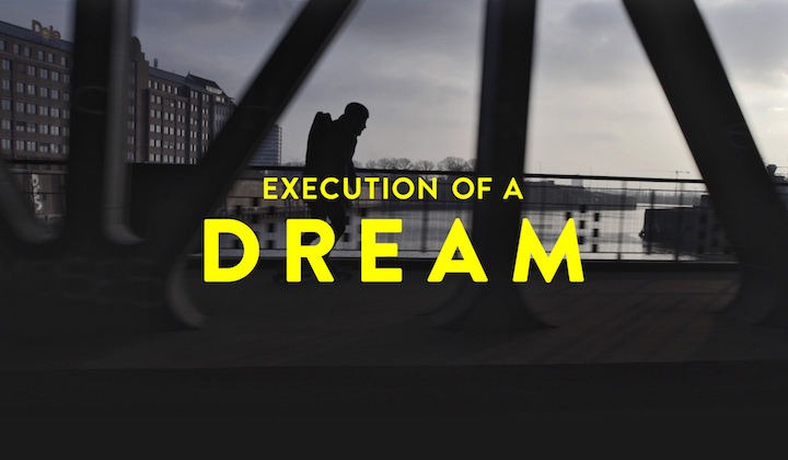 Execution of a Dream Mini Movie